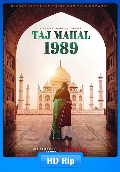 TajMahal 1989 2020 Hindi 720p S01 Ep 01-07 NF WEBRip ESubs x264 | 480p 300MB | 100MB HEVC