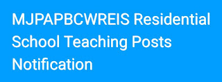 MJPAPBCWREIS Residential School Teaching Posts Notification