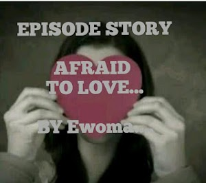 Episode 65- Afraid to love(Story)