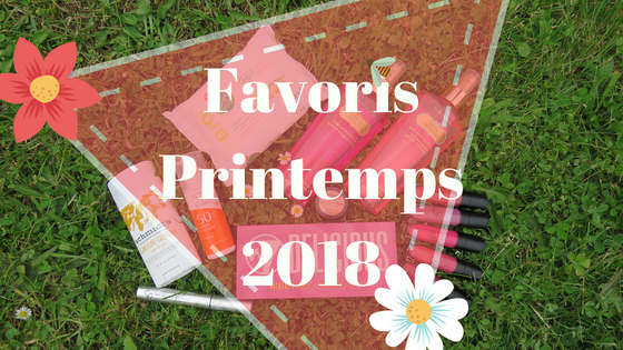 Favoris Printemps #2018