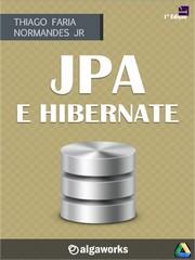 JPA e Hibernate além do básico