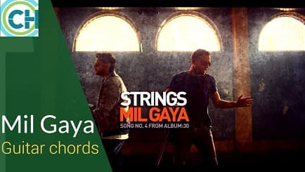 MIL GAYA Guitar chords ACCURATE | STRINGS