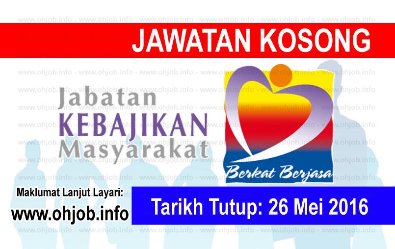 Jawatan Kerja Kosong Jabatan Kebajikan Masyarakat logo www.ohjob.info mei 2016