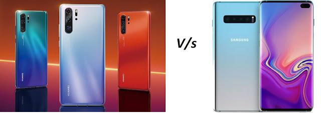 Huawei P30 Pro v/s Samsung Galaxy S10+ comparison