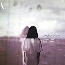 Dupla exposição - Paloma Vidal