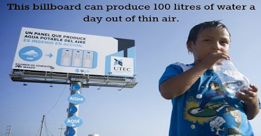 Billboard in Peru Produces Water out of Thin Air
