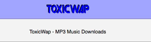 Toxicwap mp3 music downloads