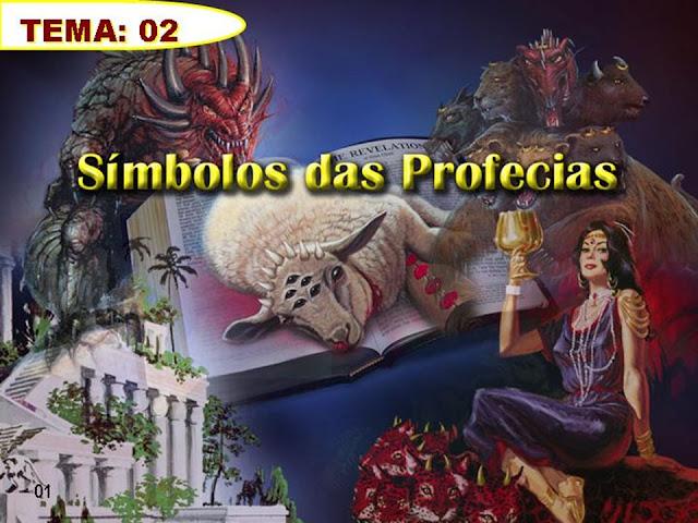 Tema 02_Simbolos das Profecias