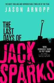 front cover of The Last Days of Jack Sparks