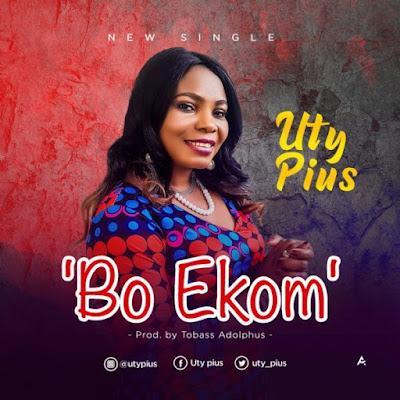 Uty Pius – Bo-Ekom