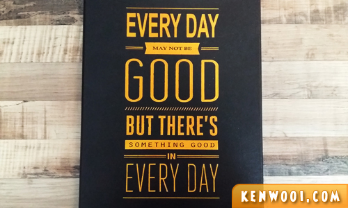 everyday is good quote