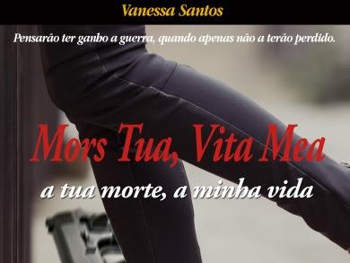| Review | Mors Tua, Vita Mea - a tua morte, a minha vida de Vanessa Santos