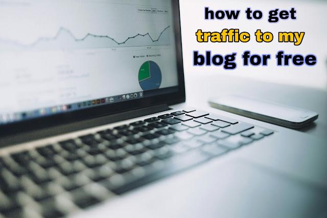 How To Get Traffic To My New Blog For Free,blog ki traffic kaise badhaye without seo,website par traffic kaise laye,