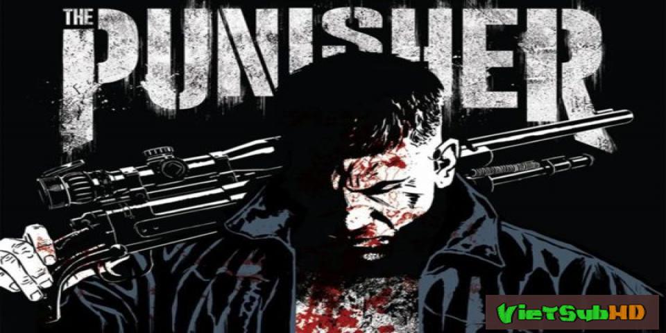 Phim Kẻ Trừng Phạt Full 13/13 VietSub HD   The Punisher 2017