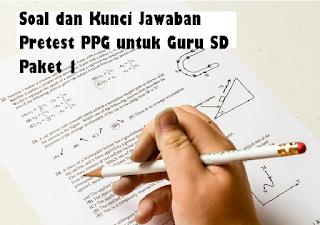 Soal-dan-Kunci-Jawaban-Pretest-PPG-untuk-Guru-SD-Paket-1