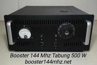 Booster 144 Mhz Tabung 500 W Lengkap dengan Power Supply Tinggal Colok Listrik