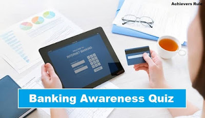 Banking Awareness Quiz For IBPS Mains Exams