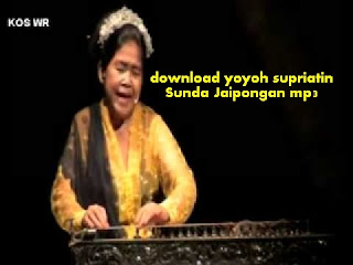 download yoyoh supriatin Sunda Jaipongan mp3