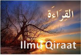 Pengertian dan Sejarah Ilmu Qiro'at