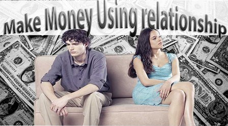 How to Make Money Using Relationship : eAskme