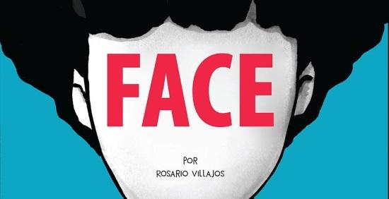 Face, de Rosario Villajos. Reseña