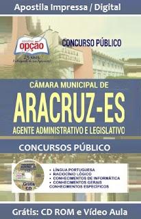 Apostila Câmara Municipal de Aracruz (ES) Agente Administrativo e Legislativo
