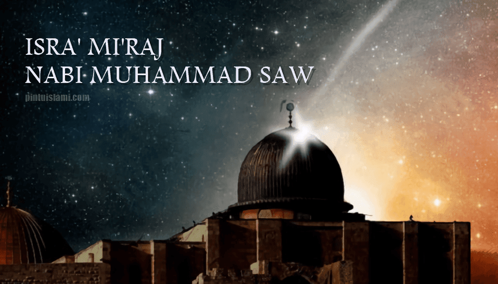 5 Catatan Penting di balik Kisah Isra Mi'raj Nabi Muhammad SAW