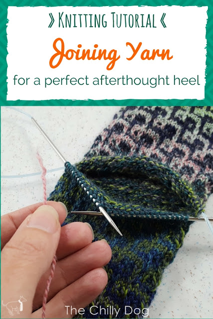 Knitting Tutorial: how to join a new yarn when knitting in the round for an afterthought heel