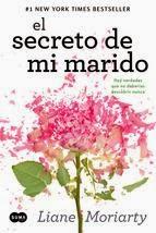 http://lecturasmaite.blogspot.com.es/2013/05/el-secreto-de-mi-marido-de-liane.html