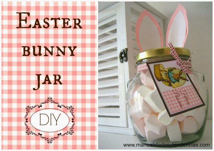 Easter bunny jar / Dulcero de conejo de Pascua