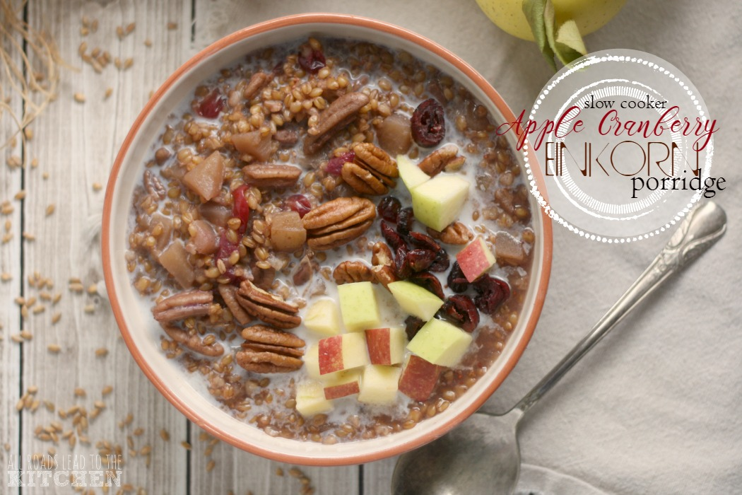Slow Cooker Apple Cranberry Einkorn Porridge