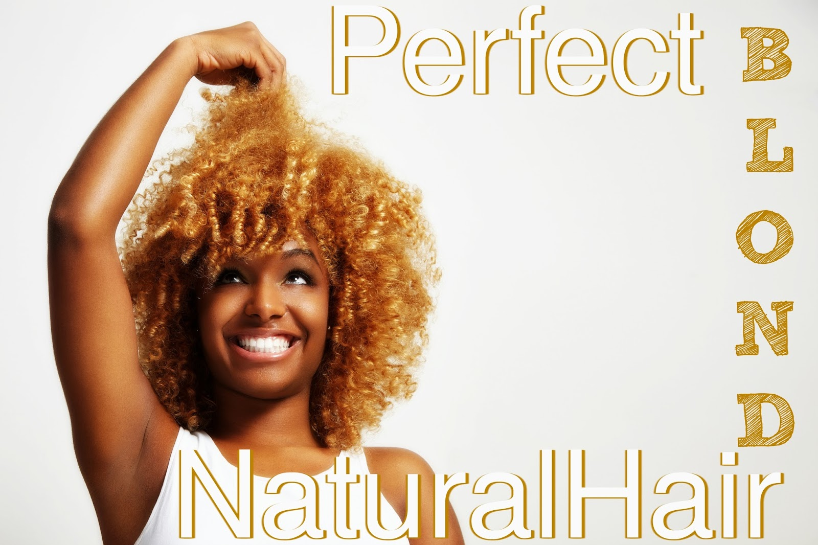 How To Get The Perfect Shade Of Blond For Natural Hair