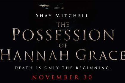 Sedikit Review Film Horor 'The Possession of Hannah Grace'