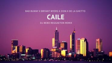 caile - bad bunny ft. bryant myers, zion y de la ghetto