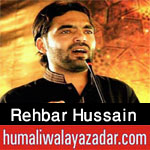 http://www.humaliwalayazadar.com/2017/09/rehbar-hussain-nohay-2018.html