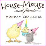 House Mouse Challenge Mondays