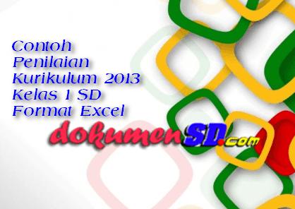 Contoh Penilaian Kurikulum 2013 Kelas 1 SD Format Excel