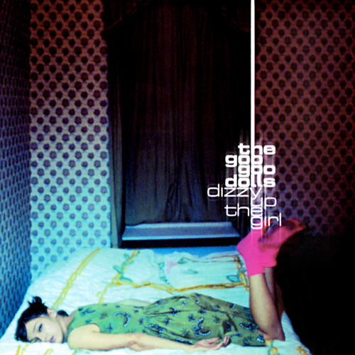 Rock Album Artwork Goo Goo Dolls Dizzy Up The Girl