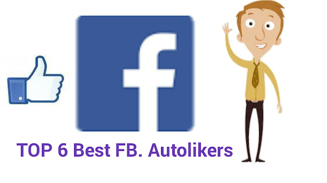 Top 6 Best Working Facebook Autolikers for your Photo or Status Hindi Full Detail