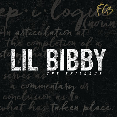 Lil Bibby - FC3 The Epilogue (EP) - Album Download, Itunes Cover, Official Cover, Album CD Cover Art, Tracklist