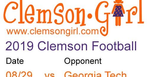 Clemson Girl 2019 Clemson Football Schedule