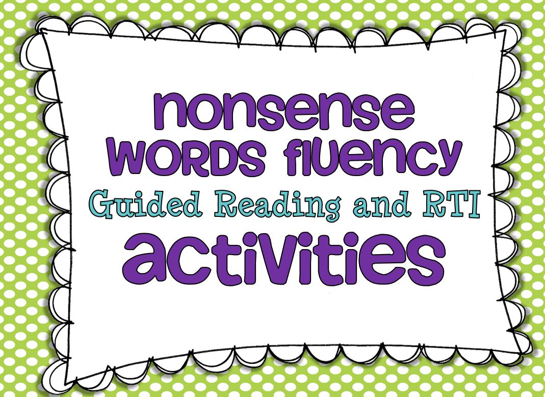Rti Amp Guided Reading Nonsense Words Activities And A