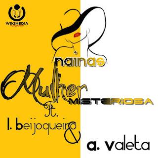 Boy Nainas &  Amilton Valeta Feat. Beijokeiro - Mulher Misteriosa
