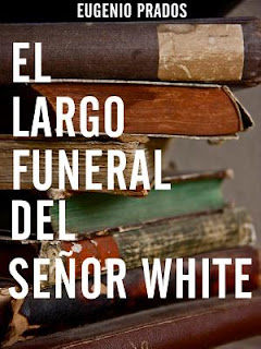 http://www.amazon.com/largo-funeral-se%C3%B1or-White-Spanish-ebook/dp/B007YQMNEY/ref=sr_1_8?ie=UTF8&qid=1461249220&sr=8-8&keywords=libros+gratis