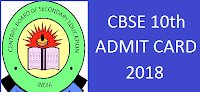 CBSE Class10th Admit Card 2018, Delhi 10th Exam Hall Tickets 2018