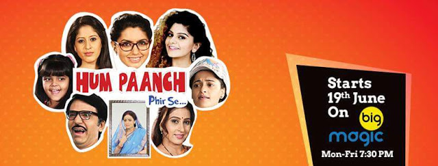 Big Mgic Hum Paanch Phir Se wiki, Full Star-Cast and crew, Promos, story, Timings, BARC/TRP Rating, actress Character Name, Photo, wallpaper. Hum Paanch Phir Se Serial on Big Mgic wiki Plot,Cast,Promo.Title Song,Timing