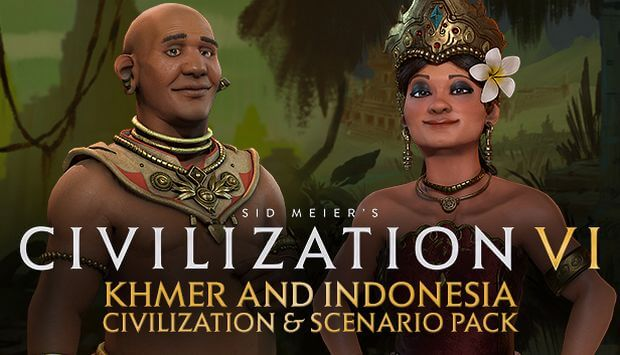 CIVILIZATION VI KHMER AND INDONESIA CIVILIZATION TÉLÉCHARGEMENT GRATUIT