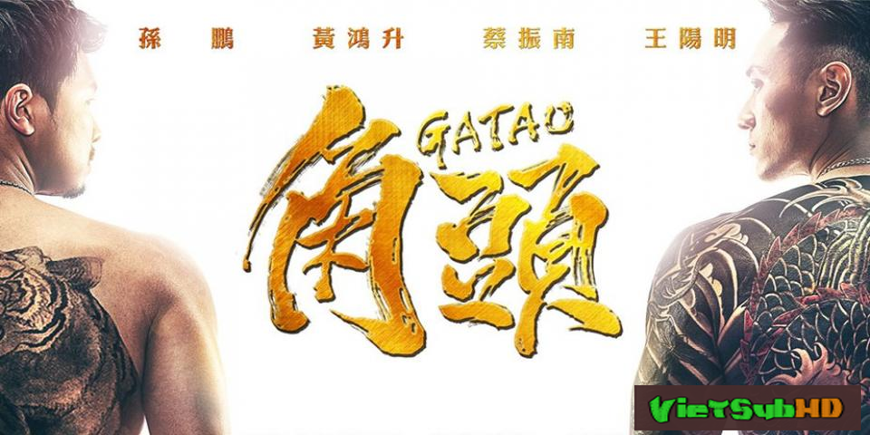 Phim Người Trong Giang Hồ VietSub HD | GATAO 2015