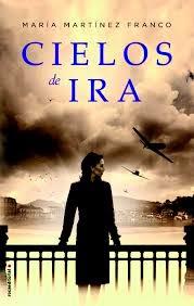 http://lecturasmaite.blogspot.com.es/2013/05/cielos-de-ira-de-maria-martinez-franco.html