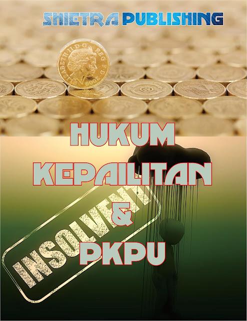 Hery Shietra, HUKUM KEPAILITAN & PKPU
